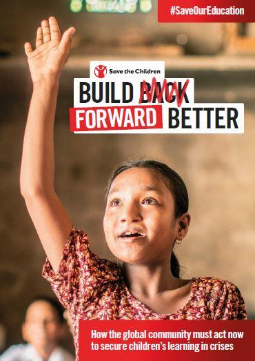 copertina report dal titolo build forward better di save the children con una bambina sullo sfondo, in aula, che alza la mano