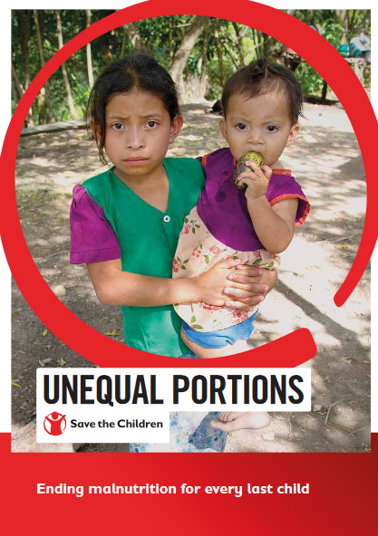 Unequal Portions. Ending Malnutrition for Every Last Child